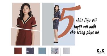 5 chất liệu vải tuyệt vời nhất cho trang phục hè