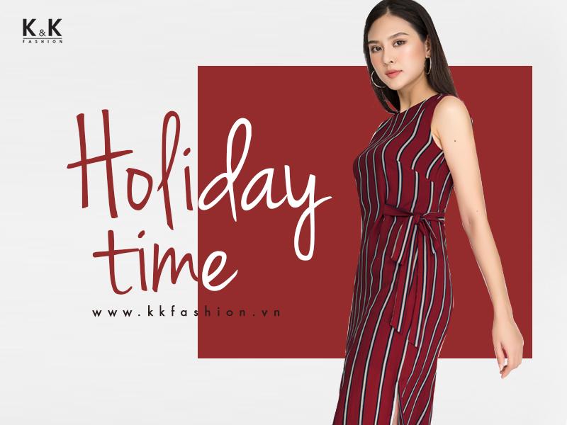 Holiday Time | Thời trang công sở K&K Fashion 2018