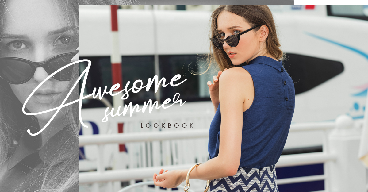 Awesome Summer Lookbook 2018