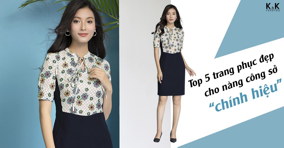 """Top 5 trang phục đẹp cho nàng công sở """"chính hiệu"""""""