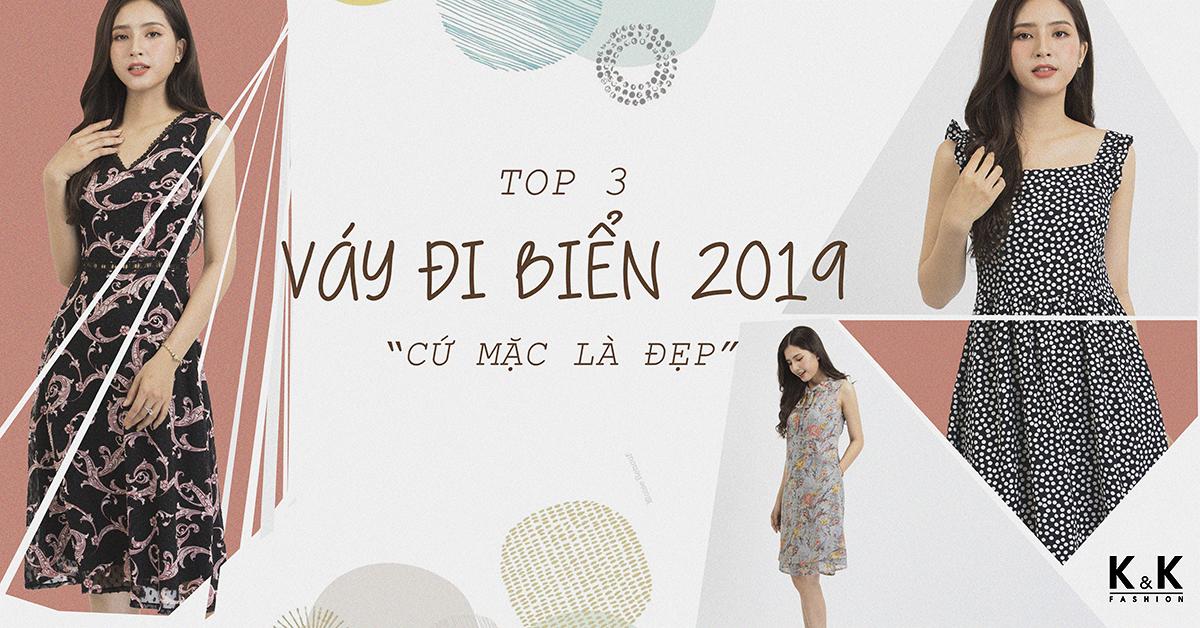 """Top 3 kiểu váy đi biển 2019 """" cứ mặc là đẹp"""""""